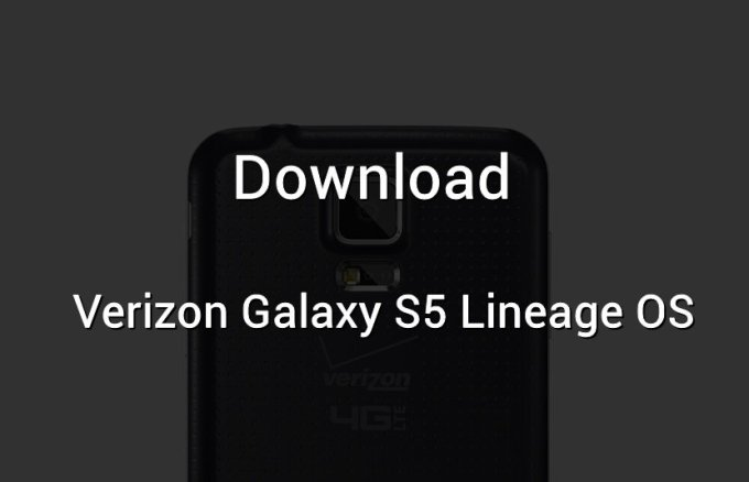 Download Verizon Galaxy S5 Lineage OS 14 1 [Android 7 1 1