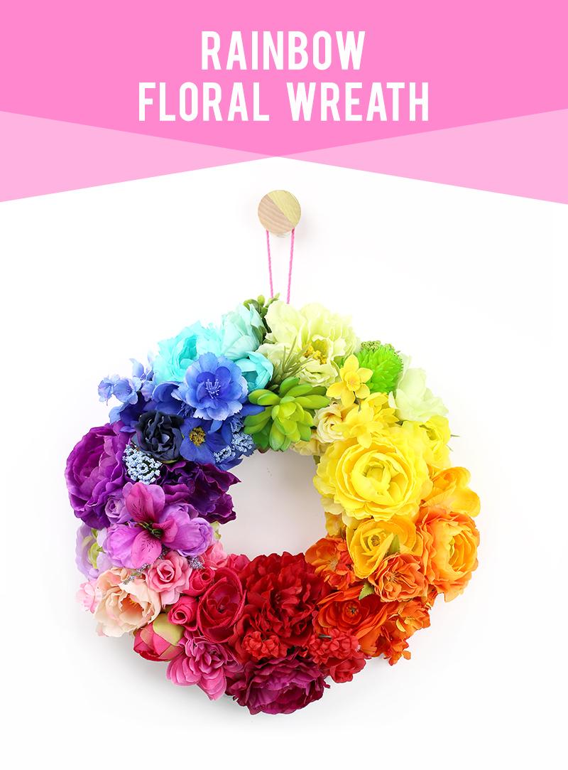DIY Rainbow Floral Wreath