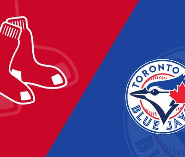 Boston Red Sox Vs Toronto Blue Jays