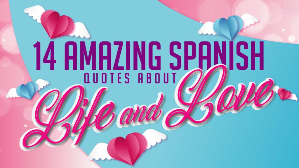 14 amazing spanish quotes