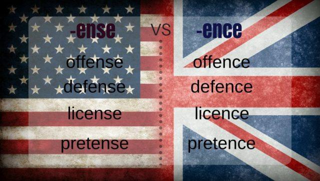 -ense en américain vs -ence en britannique