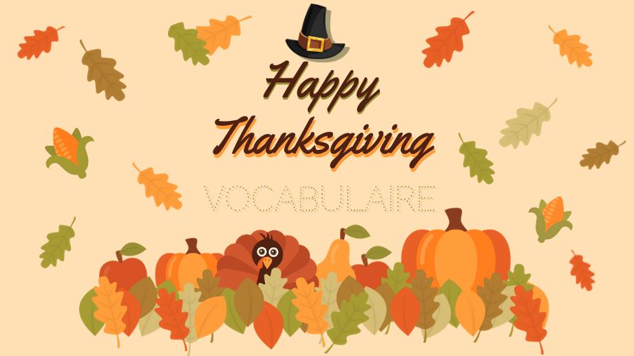 Thanksgiving en 26 mots : vocabulaire anglais de base et thématique à connaître