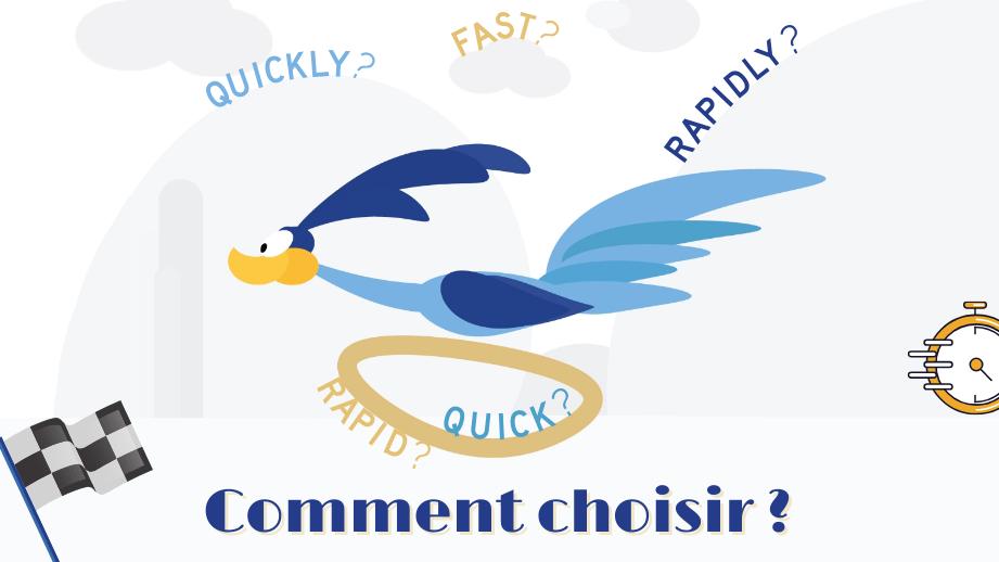 🚀 Fast, Quick, Rapid, Quickly, Rapidly : 🤔 Quelle différence entre ces mots d'anglais courant ?
