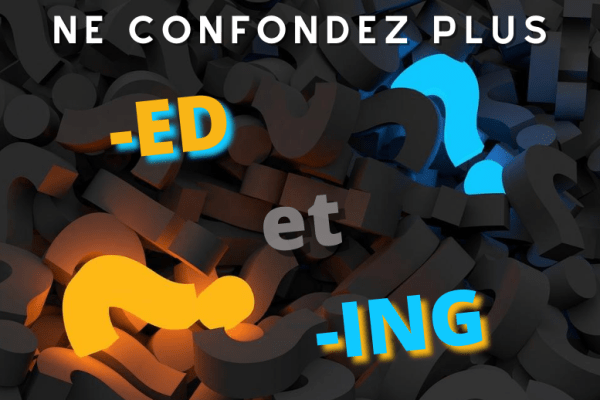 Quelle différence en anglais entre -ing et -ed ? 🤔 Bored ou boring ?