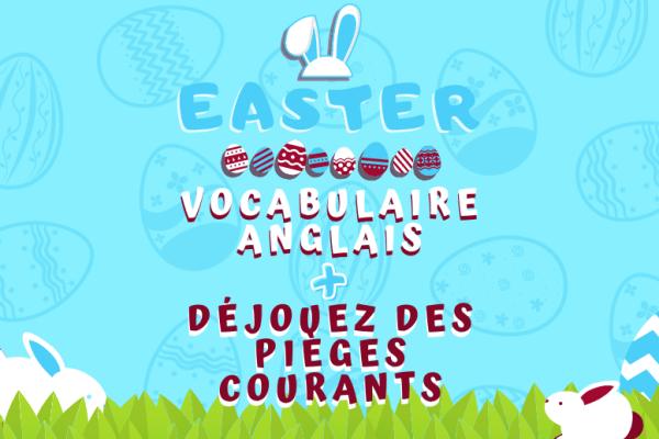 Vocabulaire anglais et culture : des chiffres étonnants sur Pâques 🥚