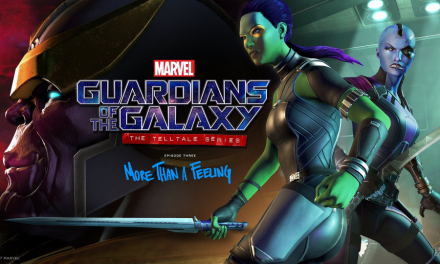 Review: Guardians of the Galaxy: The Telltale Series: More than a Feeling