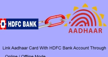 Link Aadhaar Card With HDFC Bank Account