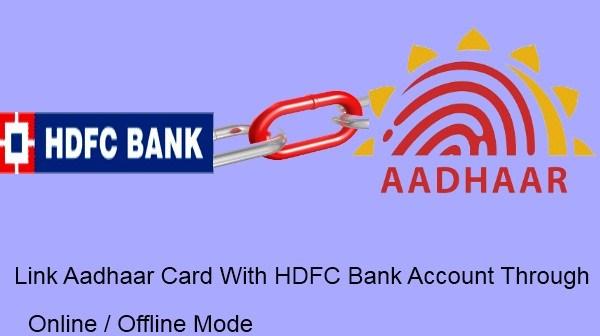 Link Aadhaar Card With HDFC Bank Account
