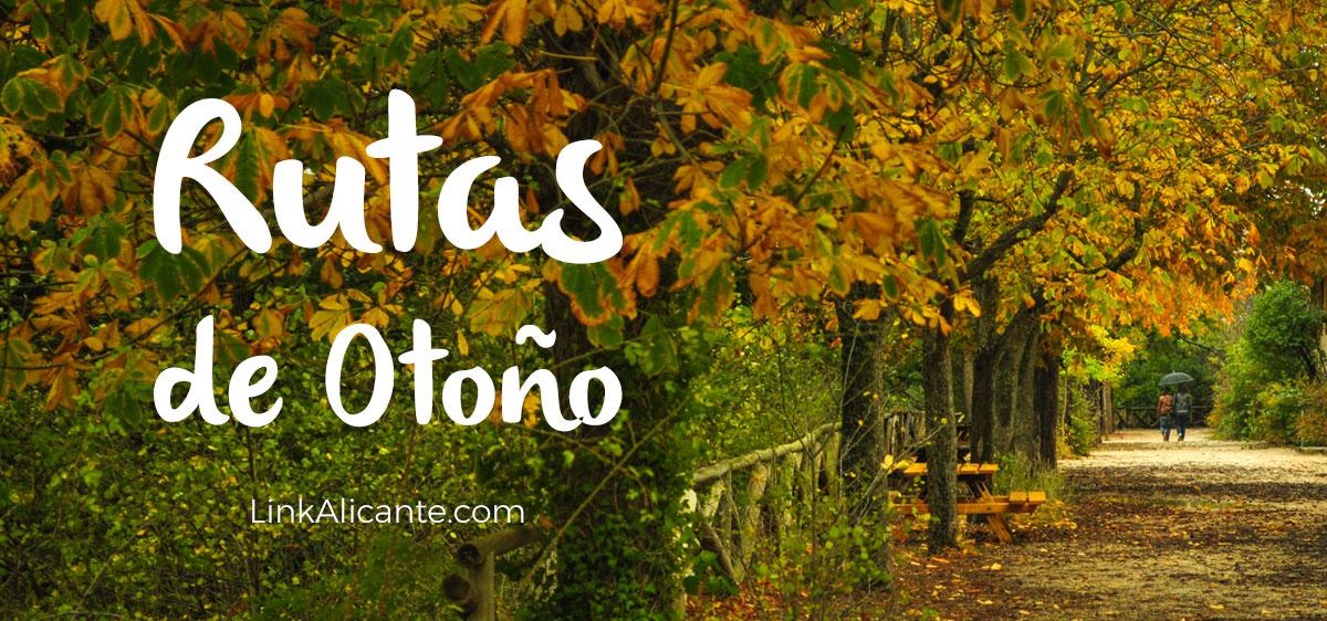 5 Rutas de Otoño en la provincia de Alicante