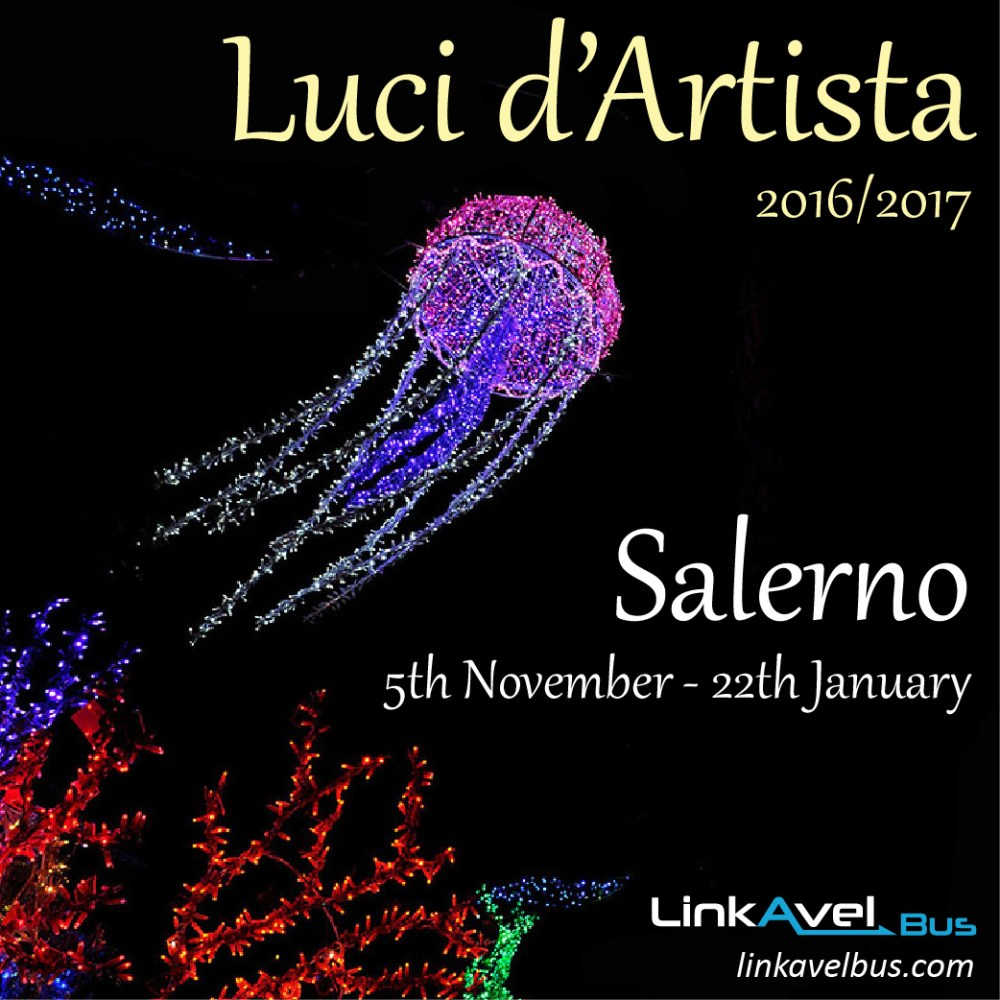 Luci d'Artista | Artist's Lights 2016-2017 | Events Salerno, Italy
