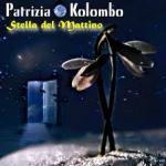 Patrizia Kolombo - Stella del Mattino