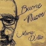 Mario d'Alio - Buone Nuove