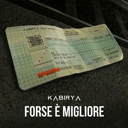 Kabirya - Forse è migliore