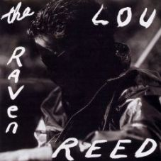 Lou Reed - The Raven
