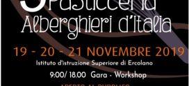 A Ercolano torna la terza edizione del Campionato Nazionale di  Pasticceria degli Istituti Alberghieri d'Italia