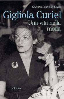 Gigliola Curiel, il sogno di una sartoria alla fine della gu