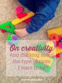 How do you infuse creativity into your parenting?