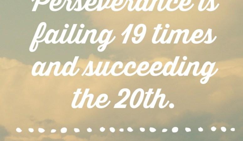 Perseverance: How do you define setbacks?