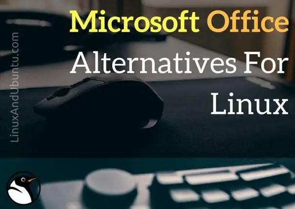 5 microsoft alternatives for linux