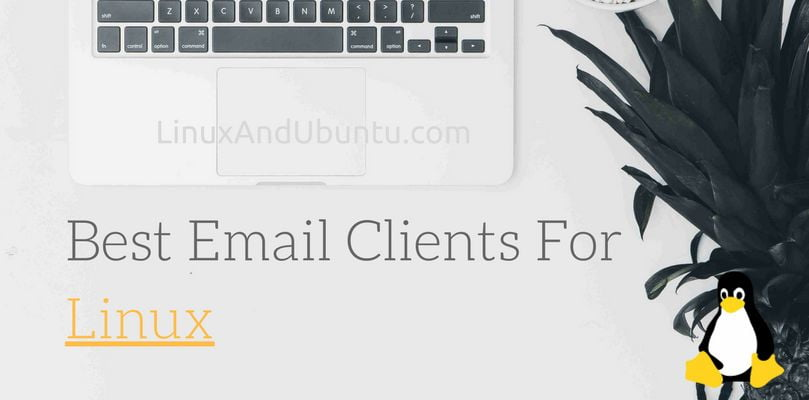 best email clients for linxu