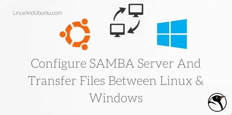 configure samba server share files between linux windows