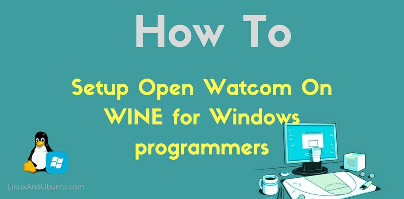 setup open watcom on wine linux