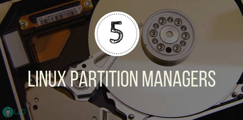 Top 5 Linux Partition Managers - LinuxAndUbuntu