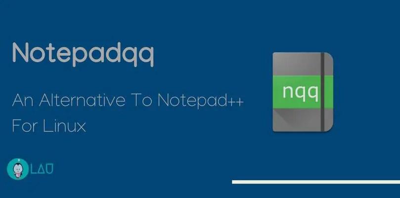 Notepadqq An Alternative To Notepad++ For Linux - LinuxAndUbuntu