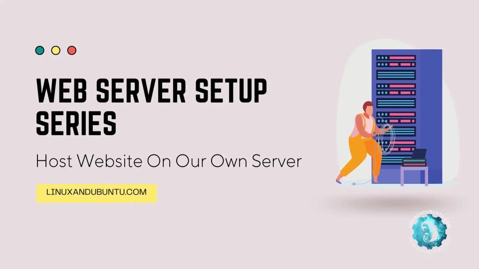 Host Website On Our Own Server