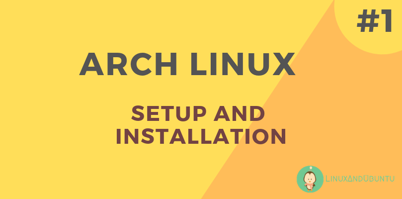 arch linux setup installation