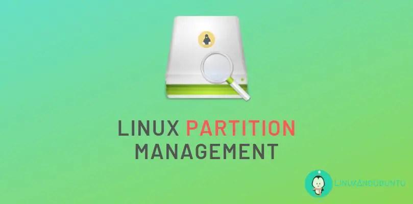Linux Partition Management
