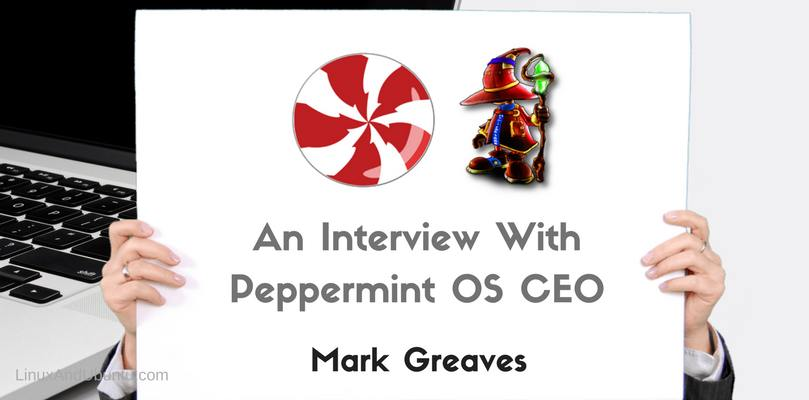an interview with peppermint OS CEO mark greaves