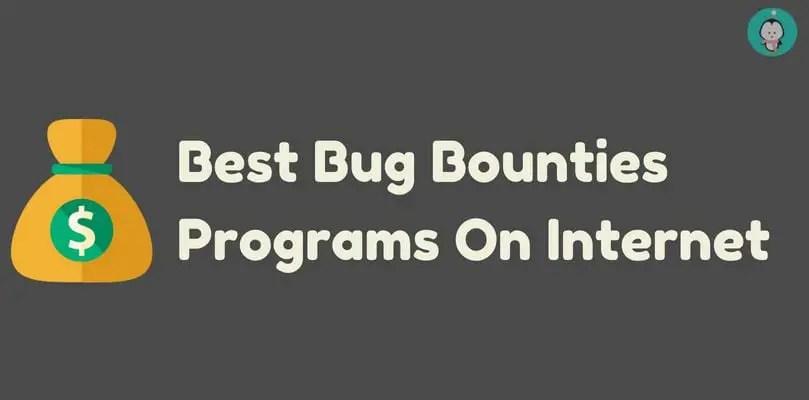 Best Bug Bounty Programs On Internet