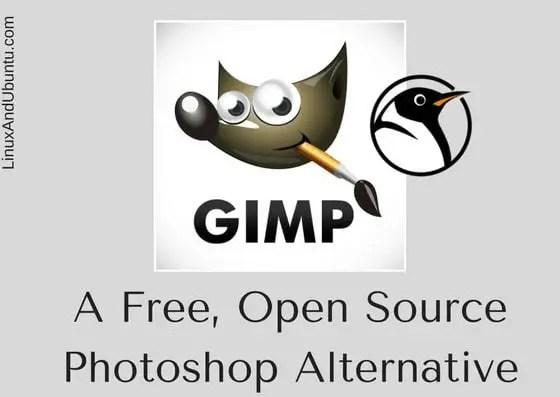 Gimp Photo Editor A Free Photoshop Alternative