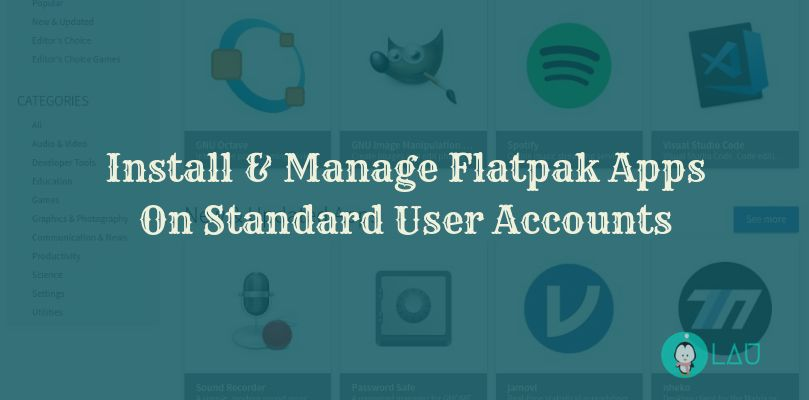 Install amp Manage Flatpak Apps On Standard User Accounts