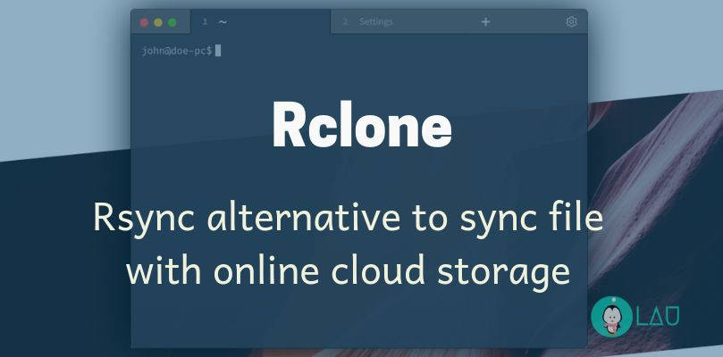 Rclone - An Rsync Alternative To Sync File With Online Cloud