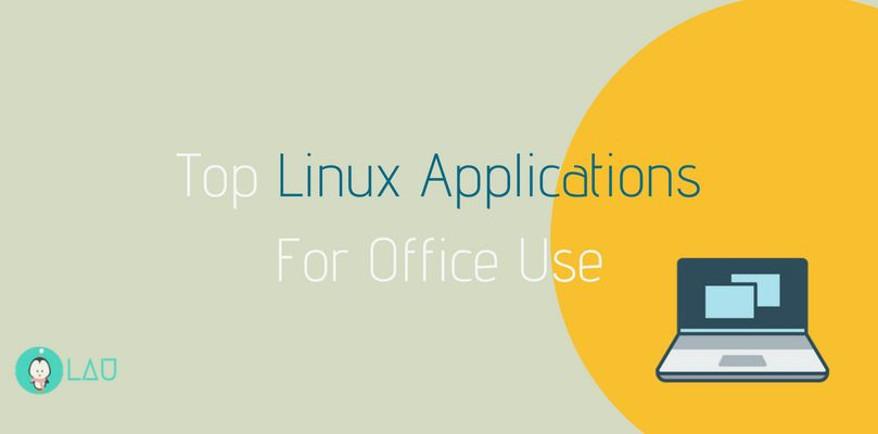 Top Linux Applications For Office Use