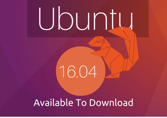 Ubuntu 16.04 available to download