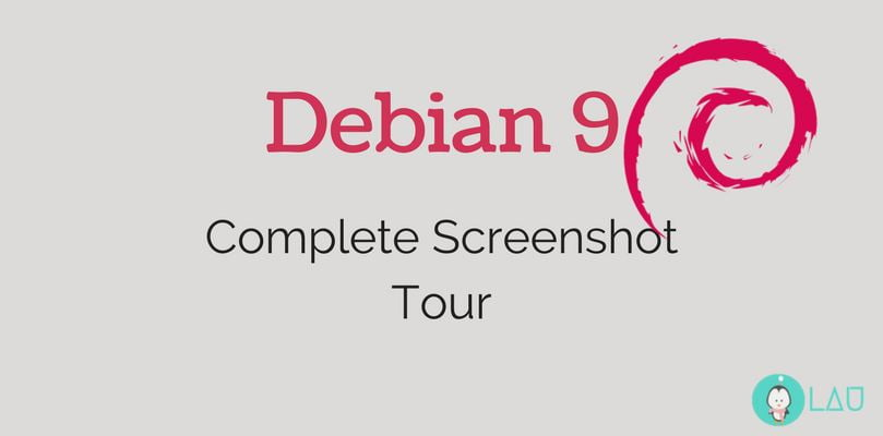 debian 9 Complete Screenshot Tour