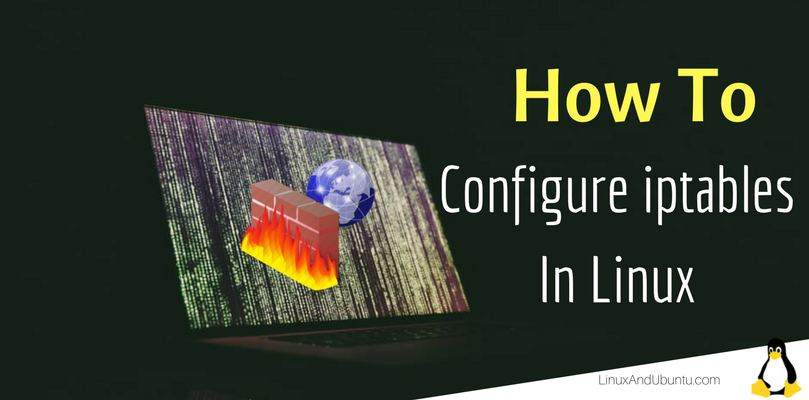 how to configure iptables in linux