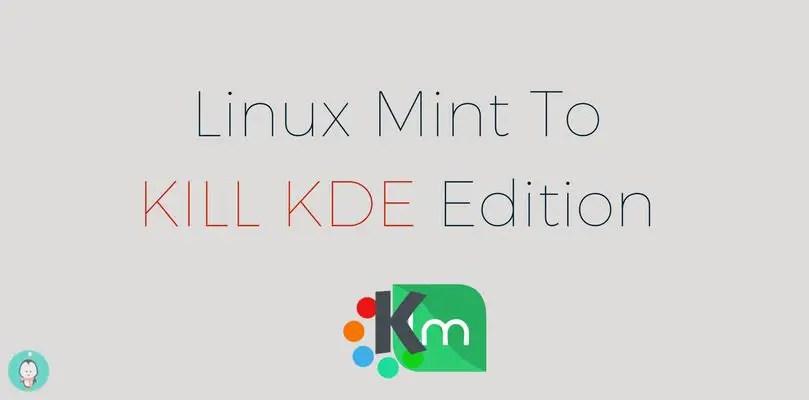 linux mint to kill kde edition