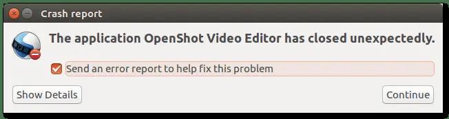 openshot closed unexpectedly error