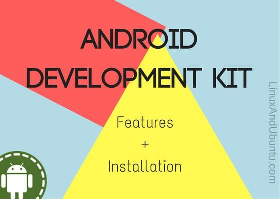 what is android development kit