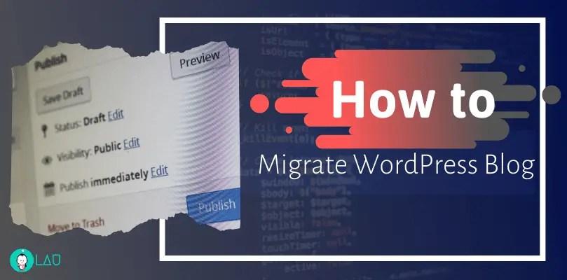 Migrate WordPress Blog to new server