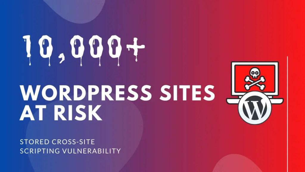 wordpress sites at risk