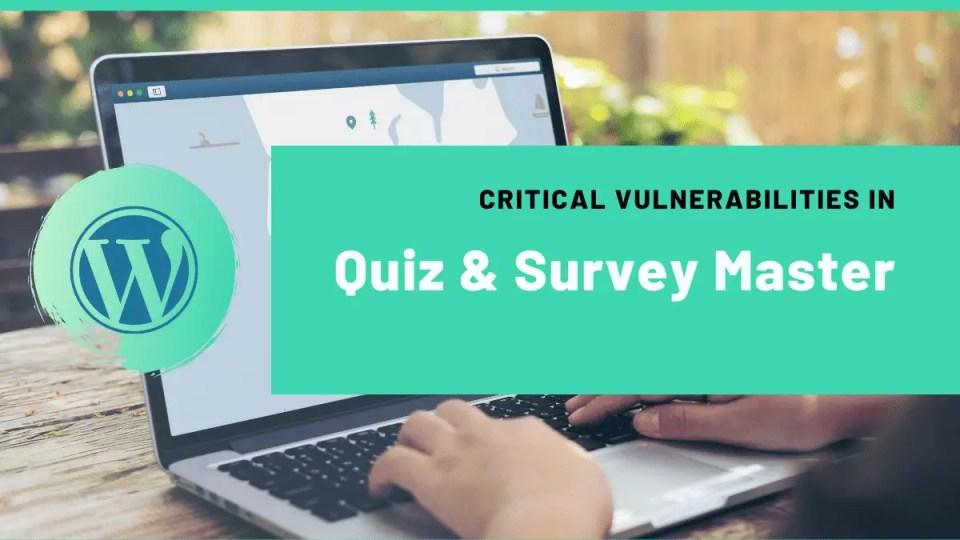Vulnerabilities in Quiz survey master