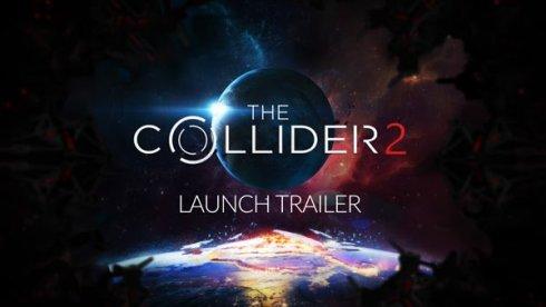 the-collider-2-launch-trailer-linux-windows-pc