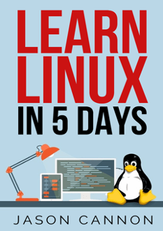 Learn Linux in 5 Days (Book) | Linux Training Academy
