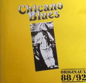 Chicano Blues 1992