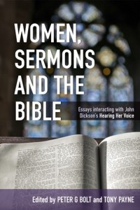 "book women sermons and the bible essays interacting john  book women sermons and the bible essays interacting john dickson s ""hearing her voice"""